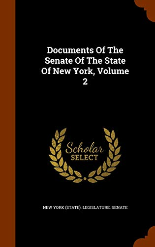 9781344947534: Documents Of The Senate Of The State Of New York, Volume 2