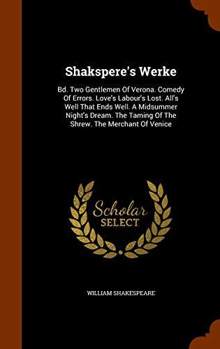 Shakspere s Werke: Bd. Two Gentlemen of: William Shakespeare