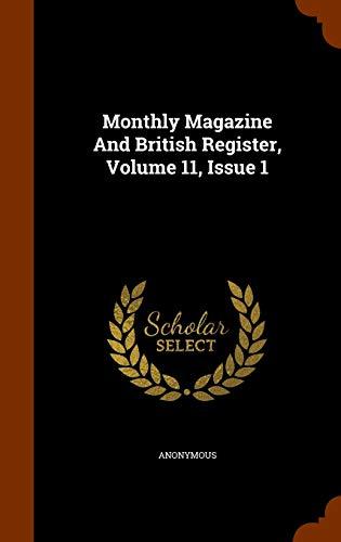 9781344983860: Monthly Magazine And British Register, Volume 11, Issue 1