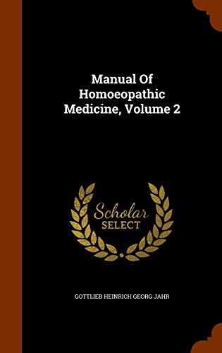 9781344990271: Manual Of Homoeopathic Medicine, Volume 2