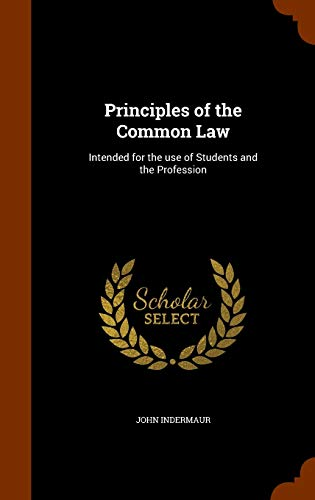 9781344993609: Principles of the Common Law: Intended for the use of Students and the Profession