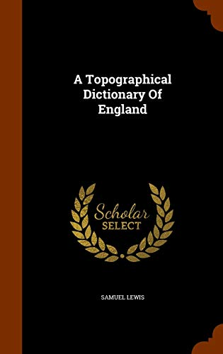 9781345046496: A Topographical Dictionary Of England