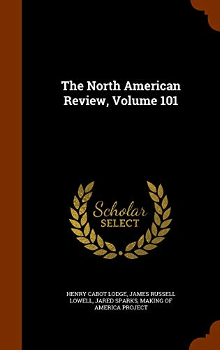 9781345108835: The North American Review, Volume 101