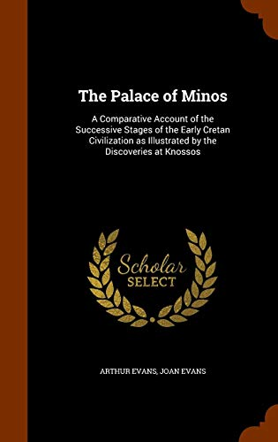 9781345178289: The Palace of Minos: A Comparative Account of the Successive Stages of the Early Cretan Civilization as Illustrated by the Discoveries at Knossos