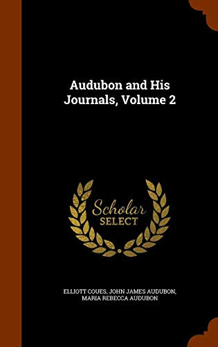 9781345203615: Audubon and His Journals, Volume 2