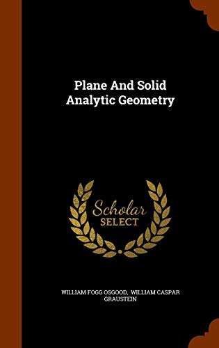 9781345206883: Plane And Solid Analytic Geometry