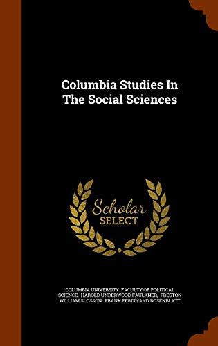 9781345244458: Columbia Studies In The Social Sciences