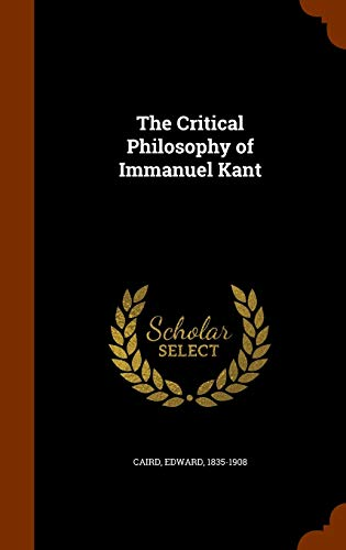 9781345244960: The Critical Philosophy of Immanuel Kant