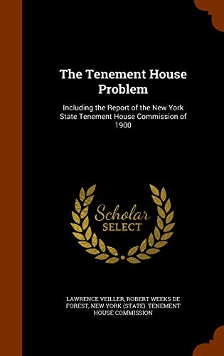 9781345259667: The Tenement House Problem: Including the Report of the New York State Tenement House Commission of 1900