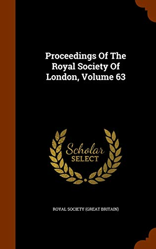 9781345264210: Proceedings Of The Royal Society Of London, Volume 63