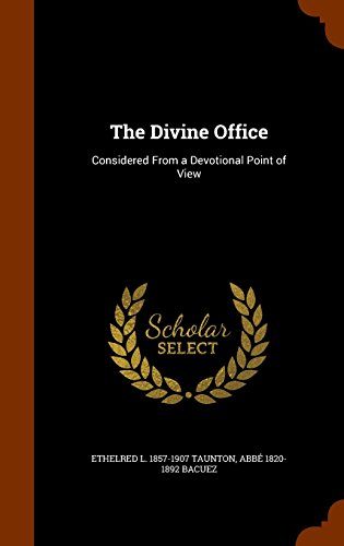 9781345309782: The Divine Office: Considered From a Devotional Point of View