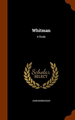 9781345332926: Whitman: A Study