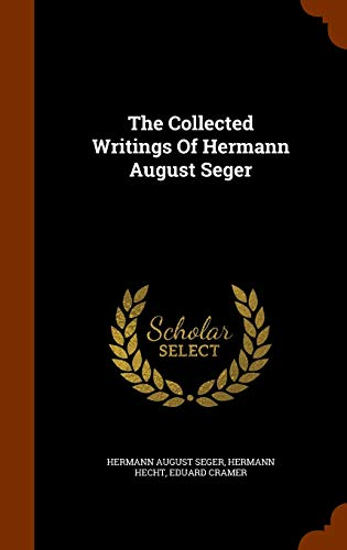 9781345341461: The Collected Writings Of Hermann August Seger