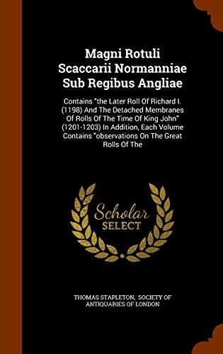 Magni Rotuli Scaccarii Normanniae Sub Regibus Angliae: Thomas Stapleton