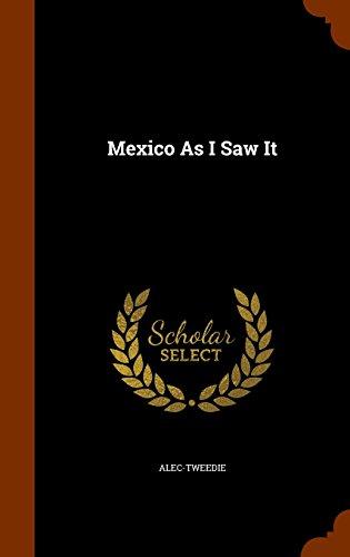 9781345363227: Mexico As I Saw It