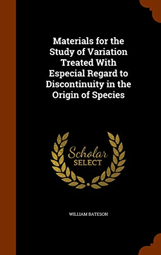 9781345374087: Materials for the Study of Variation Treated With Especial Regard to Discontinuity in the Origin of Species
