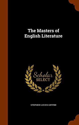 9781345391442: The Masters of English Literature