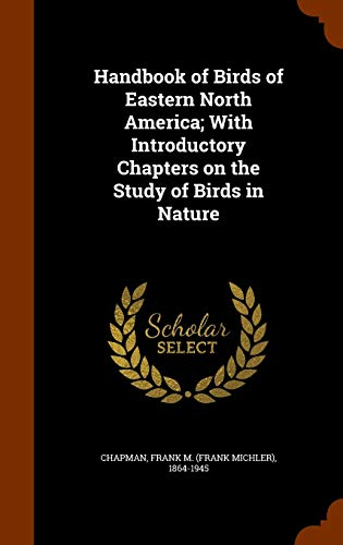9781345413779: Handbook of Birds of Eastern North America; With Introductory Chapters on the Study of Birds in Nature