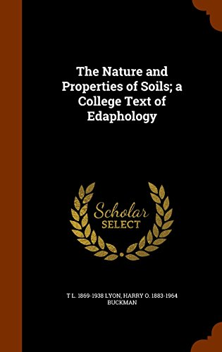 9781345520521: The Nature and Properties of Soils; a College Text of Edaphology