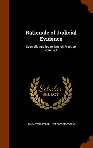 9781345530940: Rationale of Judicial Evidence: Specially Applied to English Practice, Volume 1