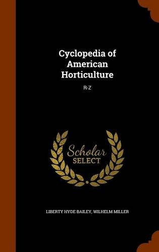 9781345556612: Cyclopedia of American Horticulture: R-Z