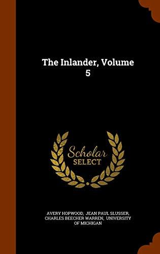 9781345573411: The Inlander, Volume 5