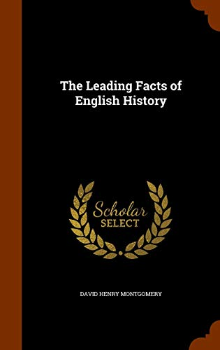9781345717365: The Leading Facts of English History
