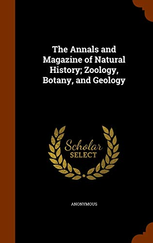 9781345724479: The Annals and Magazine of Natural History; Zoology, Botany, and Geology