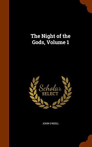 9781345748727: The Night of the Gods, Volume 1