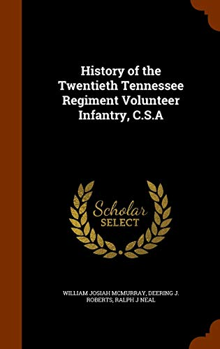 9781345777949: History of the Twentieth Tennessee Regiment Volunteer Infantry, C.S.A