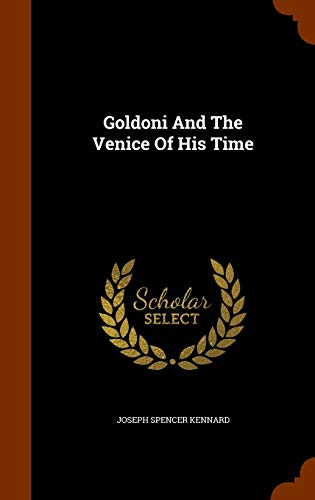 9781345782226: Goldoni And The Venice Of His Time