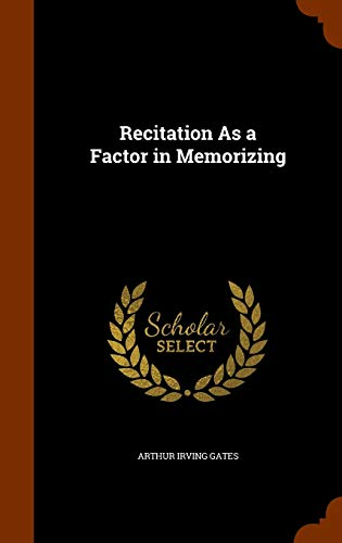9781345817195: Recitation As a Factor in Memorizing