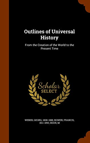 9781345864472: Outlines of Universal History: From the Creation of the World to the Present Time