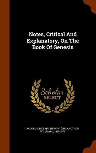 9781345964783: Notes, Critical And Explanatory, On The Book Of Genesis