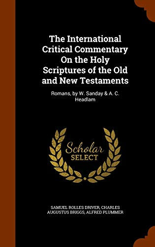 The International Critical Commentary on the Holy: Samuel Rolles Driver