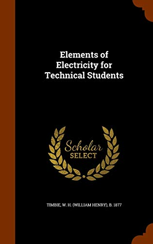 9781346040202: Elements of Electricity for Technical Students
