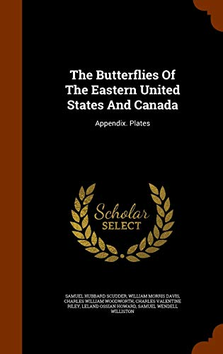 9781346040790: The Butterflies Of The Eastern United States And Canada: Appendix. Plates