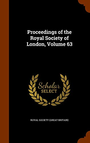9781346099071: Proceedings of the Royal Society of London, Volume 63