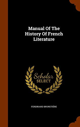 9781346117607: Manual of the History of French Literature
