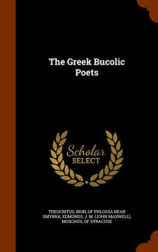 9781346160931: The Greek Bucolic Poets