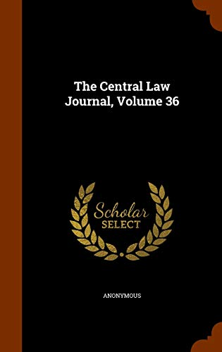 9781346165424: The Central Law Journal, Volume 36