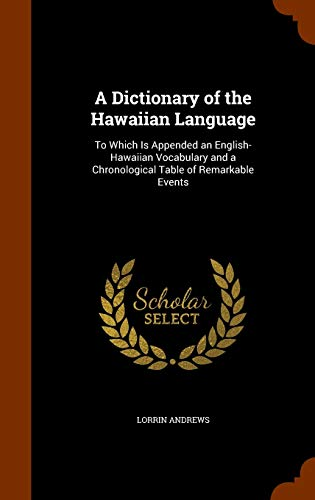 9781346194806: A Dictionary of the Hawaiian Language: To Which Is Appended an English-Hawaiian Vocabulary and a Chronological Table of Remarkable Events