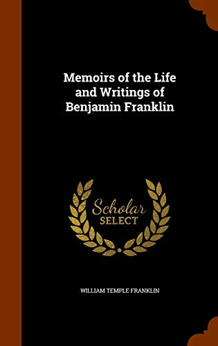 9781346227993: Memoirs of the Life and Writings of Benjamin Franklin
