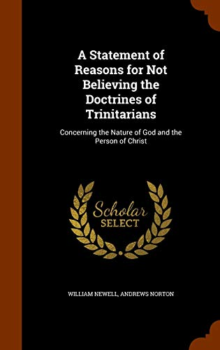 9781346229836: A Statement of Reasons for Not Believing the Doctrines of Trinitarians: Concerning the Nature of God and the Person of Christ