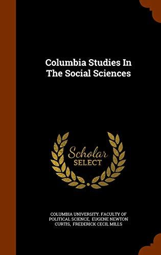 9781346250090: Columbia Studies In The Social Sciences