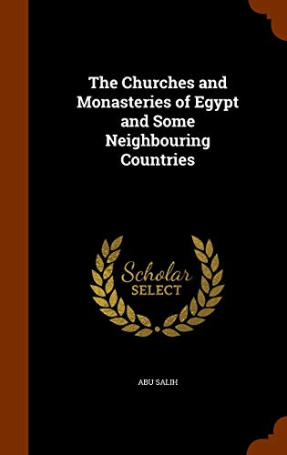 9781346251141: The Churches and Monasteries of Egypt and Some Neighbouring Countries