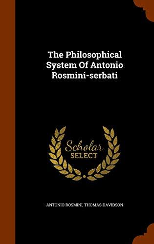 9781346253107: The Philosophical System Of Antonio Rosmini-serbati