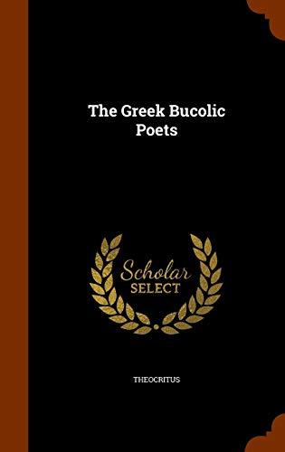 9781346266251: The Greek Bucolic Poets