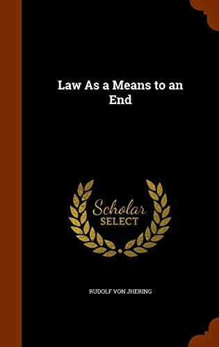 9781346269795: Law As a Means to an End