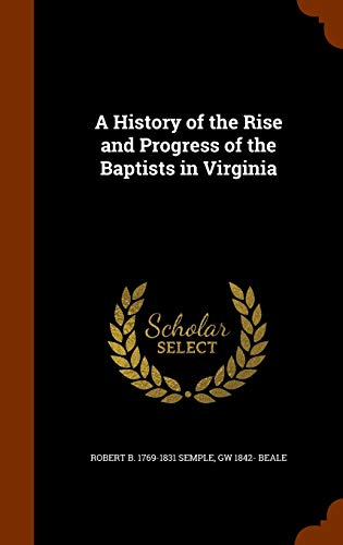 9781346291277: A History of the Rise and Progress of the Baptists in Virginia